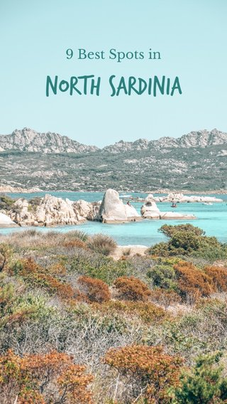 North Sardinia 9 Best Spots in