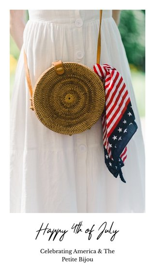 Happy 4th of July Celebrating America & The Petite Bijou