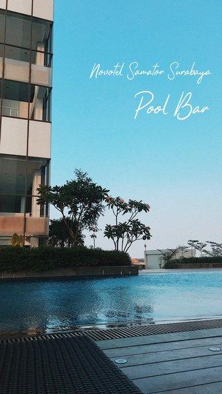 Pool Bar Novotel Samator Surabaya