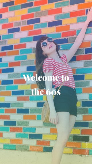 Welcome to the 60s