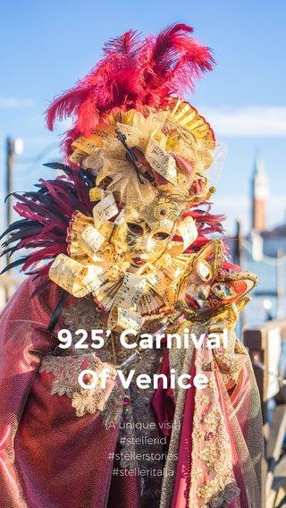 925' Carnival Of Venice {A unique visit} #stellerid #stellerstories #stelleritalia