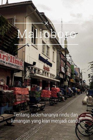 Malioboro Tentang sederhananya rindu dan kenangan yang kian menjadi candu