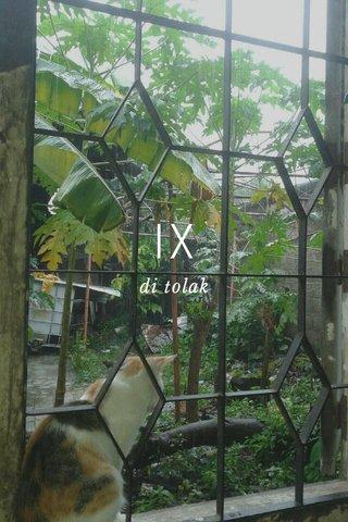IX di tolak