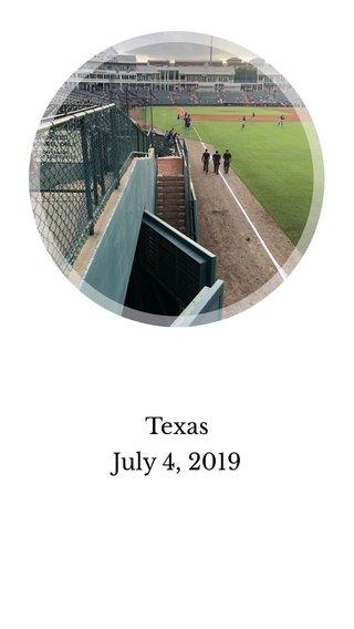 Texas July 4, 2019