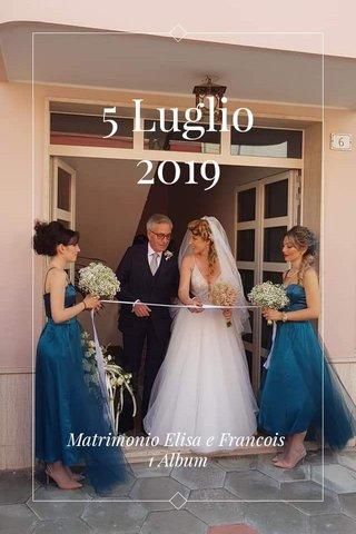 5 Luglio 2019 Matrimonio Elisa e Francois 1 Album