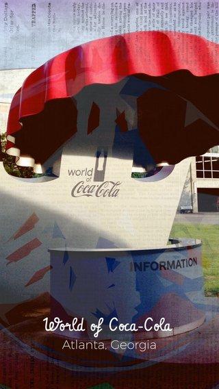 World of Coca-Cola Atlanta, Georgia