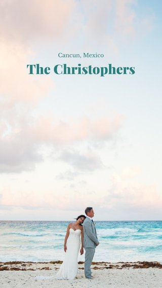 The Christophers Cancun, Mexico