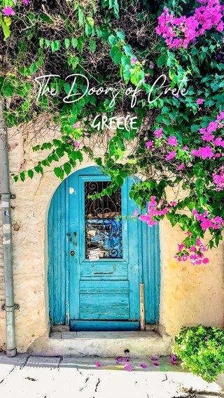 GREECE The Doors of Crete