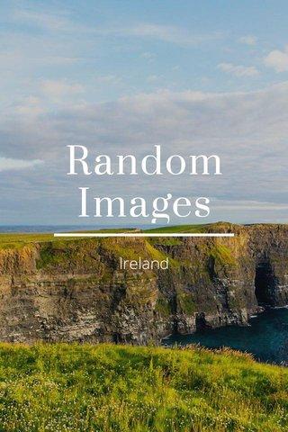 Random Images Ireland