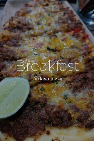 Breakfast Turkish pizza