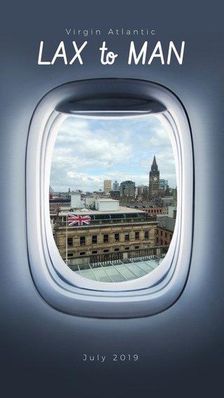 LAX to MAN Virgin Atlantic July 2019