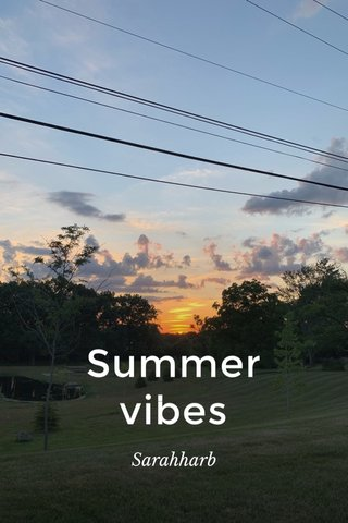 Summer vibes Sarahharb