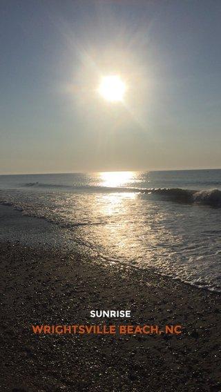 WRIGHTSVILLE BEACH, NC SUNRISE
