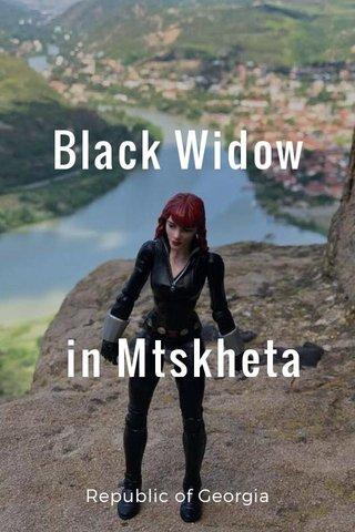 Black Widow in Mtskheta Republic of Georgia