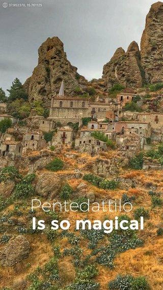 Is so magical Pentedattilo