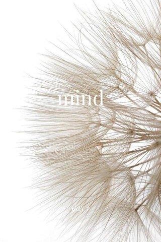 mind day 1