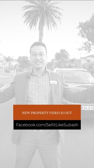 Facebook.com/SellitLikeSubash NEW PROPERTY VIDEO IS OUT