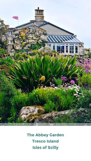 The Abbey Garden Tresco Island Isles of Scilly