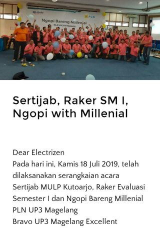 Sertijab, Raker SM I, Ngopi with Millenial