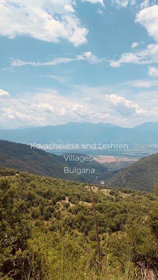 Kovachevitsa and Leshten Villages Bulgaria