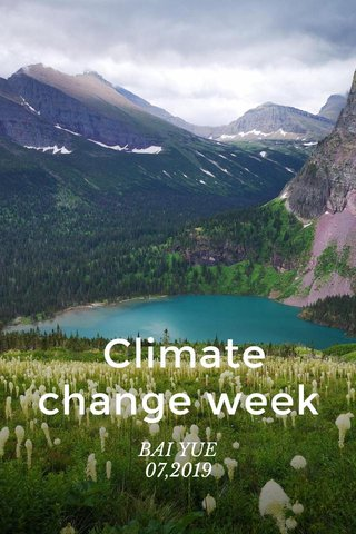 Climate change week BAI YUE 07,2019