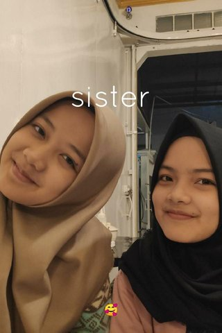 sister 🥰