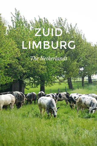 ZUID LIMBURG The Netherlands