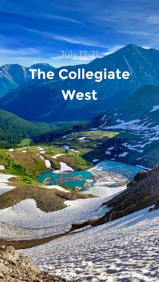 The Collegiate West July 17-21