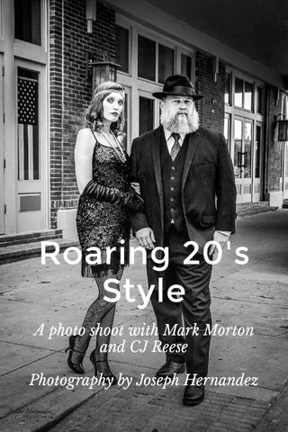Roaring 20's Style A photo shoot with Mark Morton and CJ Reese Photography by Joseph Hernandez