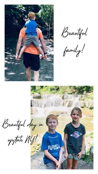 Beautiful family! Beautiful day in upstate NY!