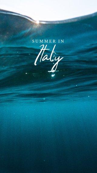 Italy SUMMER IN