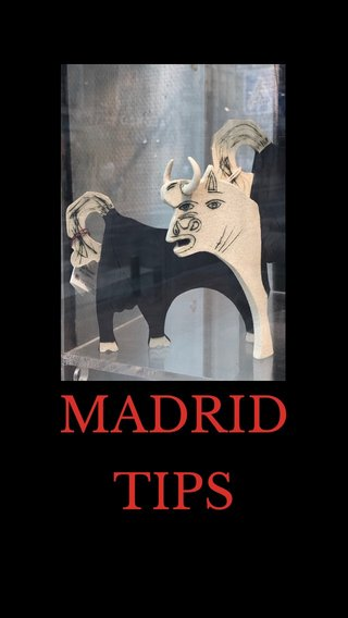 MADRID TIPS