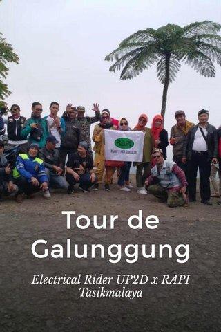 Tour de Galunggung Electrical Rider UP2D x RAPI Tasikmalaya