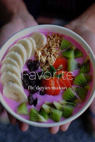 My Favorite fb: doyan makan