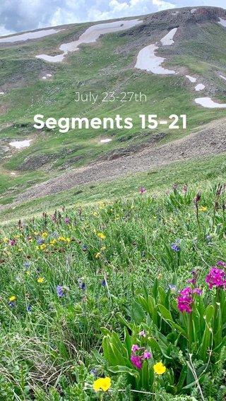 Segments 15-21 July 23-27th