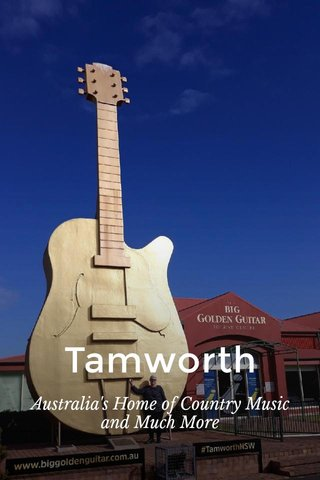 Tamworth Australia's Home of Country Music and Much More