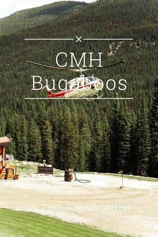 CMH Bugaboos Day 1 Heli Hiking with CMH Heli