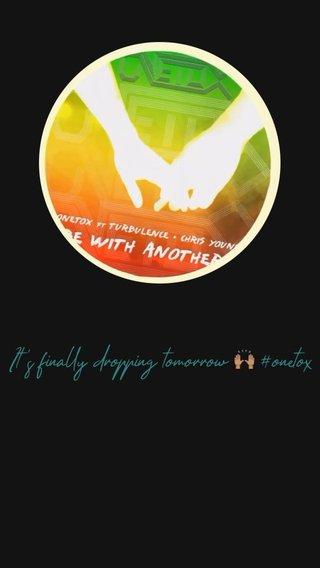 It's finally dropping tomorrow 🙌🏽 #onetox
