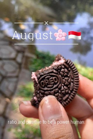 August🌸🇮🇩 ratio and positive to be a power human.