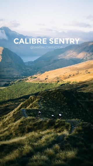 CALIBRE SENTRY @SAMTAYLORPHOTOS