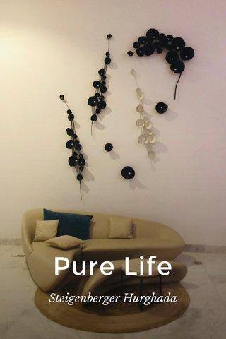 Pure Life Steigenberger Hurghada