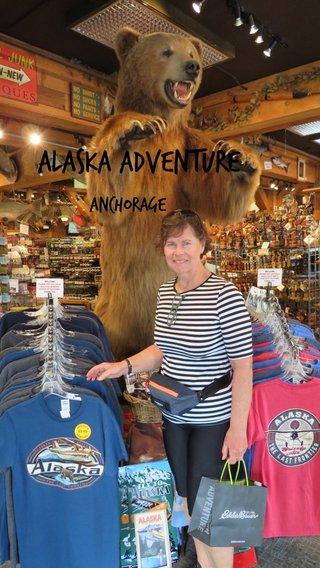 Alaska Adventure Anchorage