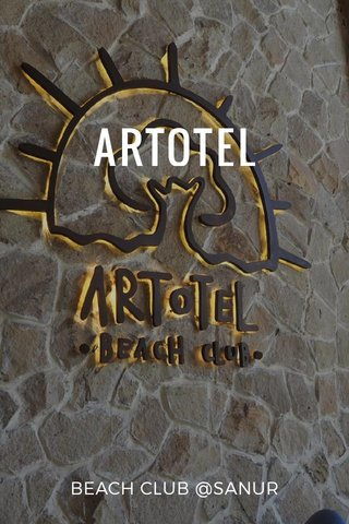 ARTOTEL BEACH CLUB @SANUR