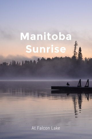 Manitoba Sunrise At Falcon Lake