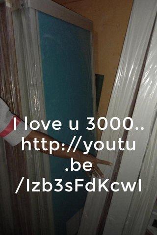 I love u 3000.. http://youtu.be/Izb3sFdKcwI
