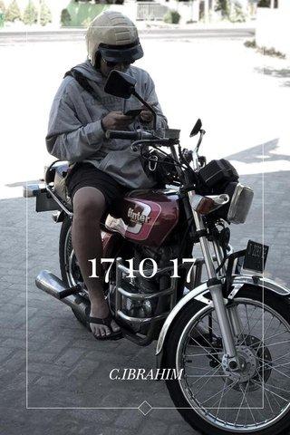 17 10 17 C.IBRAHIM