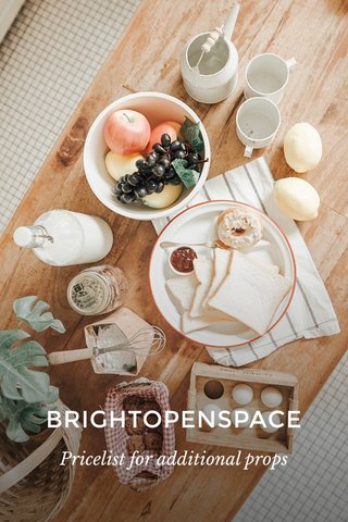 BRIGHTOPENSPACE Pricelist for additional props