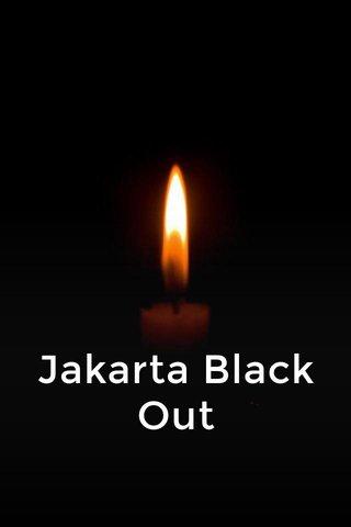 Jakarta Black Out