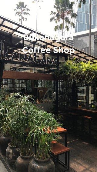 Bukanagara Coffee Shop A SHORT SUBTITLE