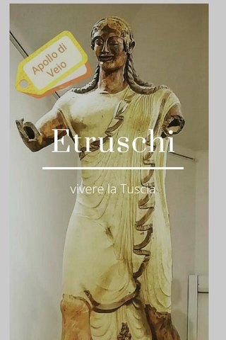 Etruschi vivere la Tuscia